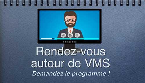Rendez-vous autour de VMS : agenda du 12/11/2020