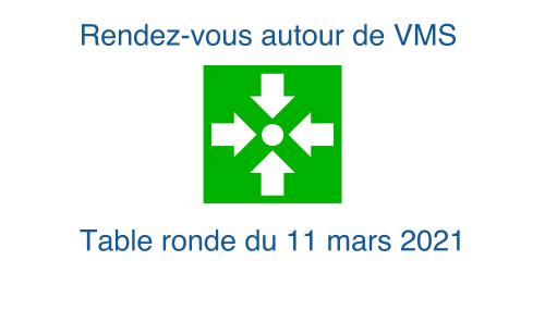 Rendez-vous autour de VMS (mars 2021)